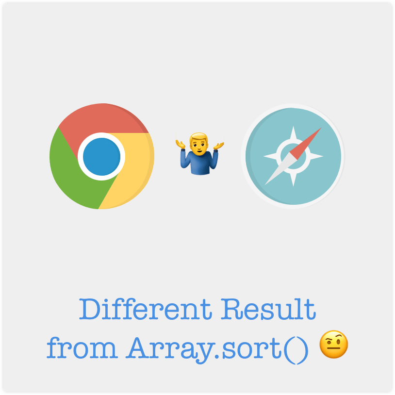 different-result-from-array-sort-on-chrome-and-safari-with-same-input