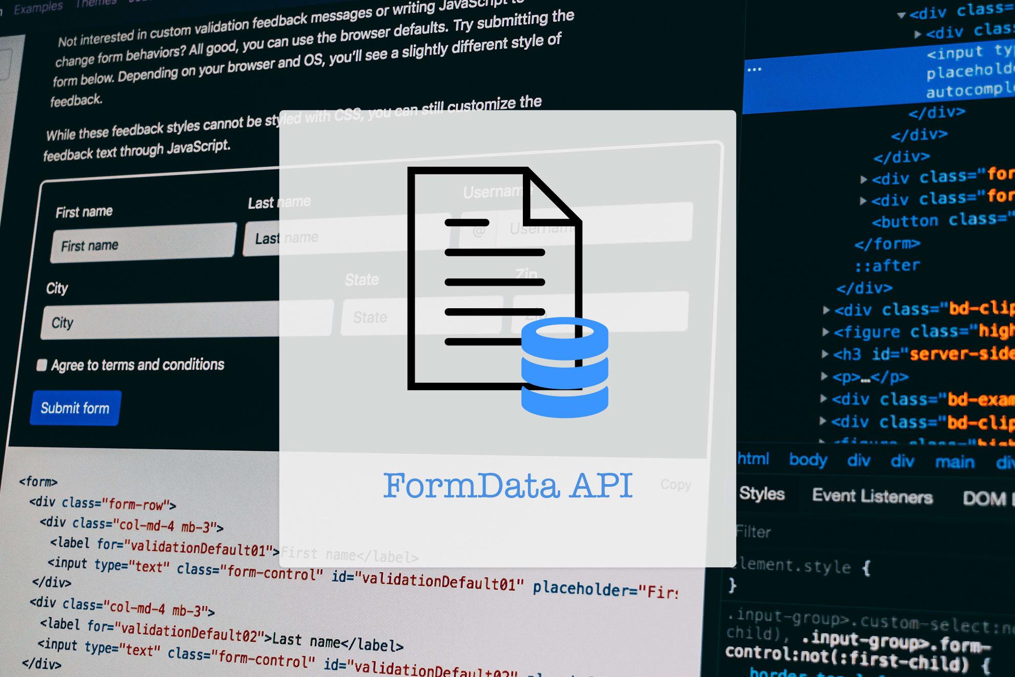 FormData API: Handle Forms like Boss 😎