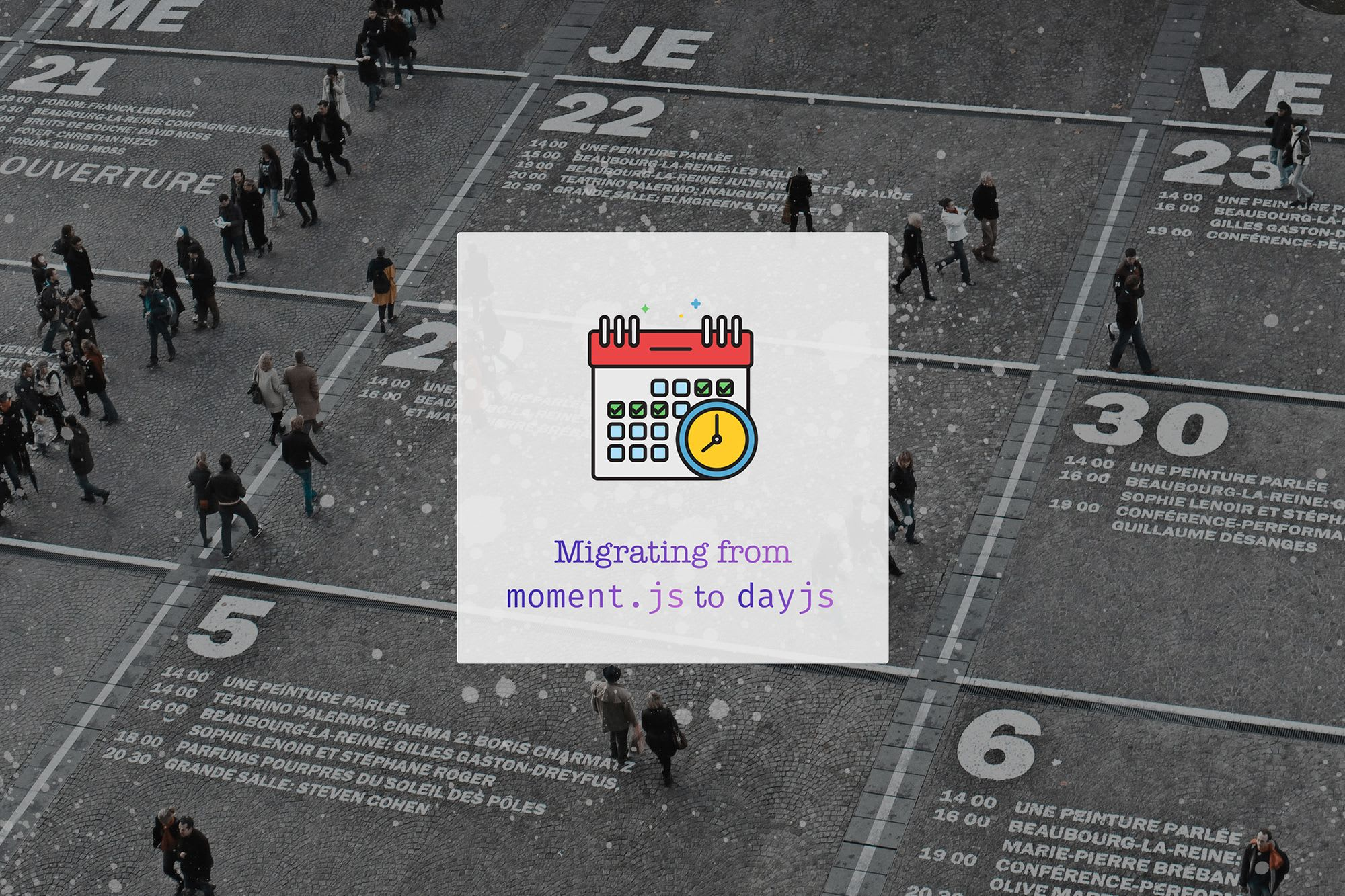 Optimize your Front End Applications by migrating from Moment to Dayjs