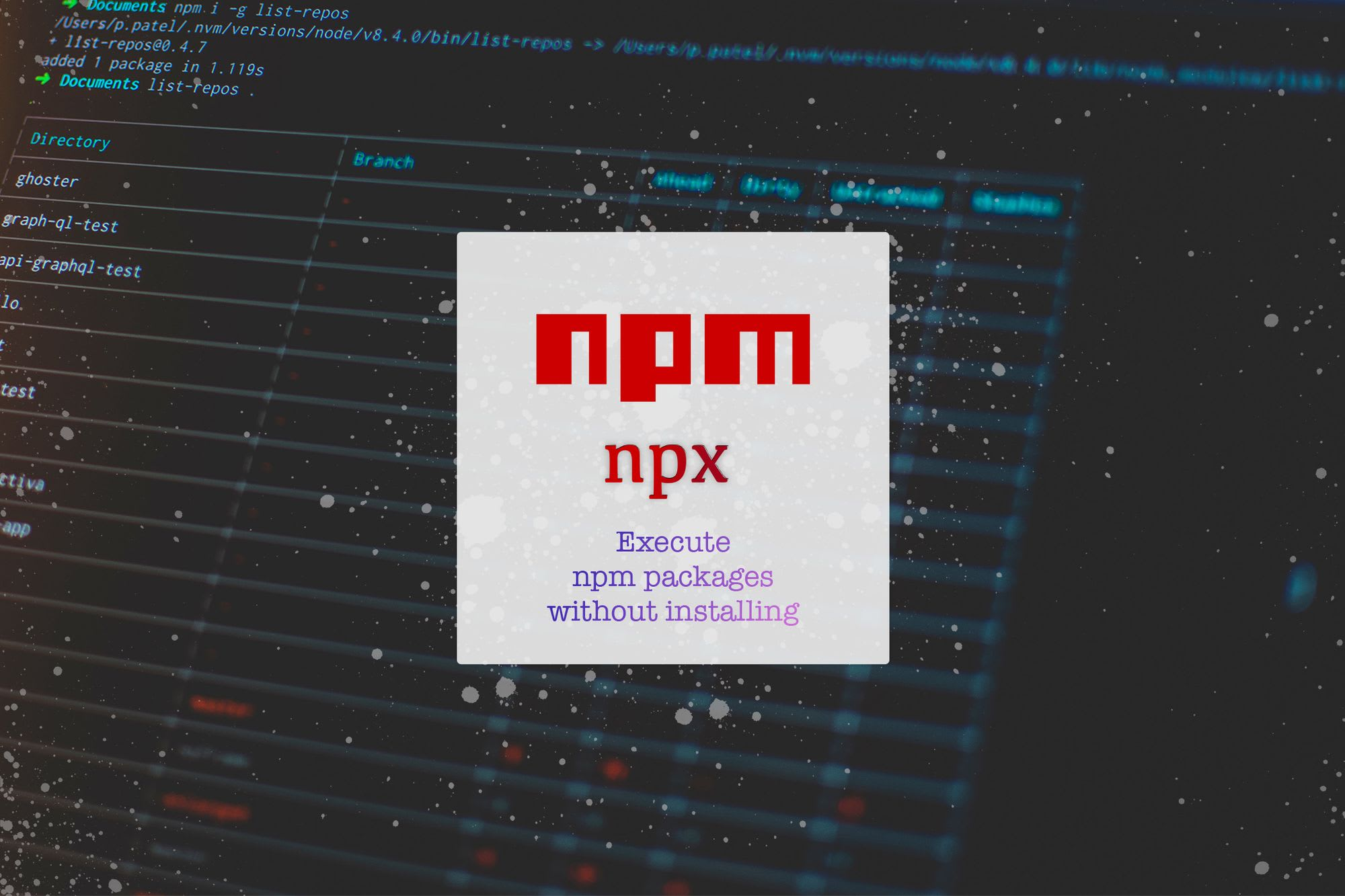 NPX: work faster with npm package binaries